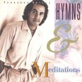 Hymns & Meditations by Fernando Ortega