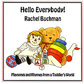 Hello Everybody by Rachel Buchman