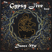 Dance Me by Gypsy Jive Band