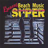 Beach Music Super Collaboration by Various Artists