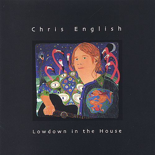 Lowdown in the House by Chris English