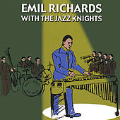 Emil Richards With The Jazz Knights by Emil Richards