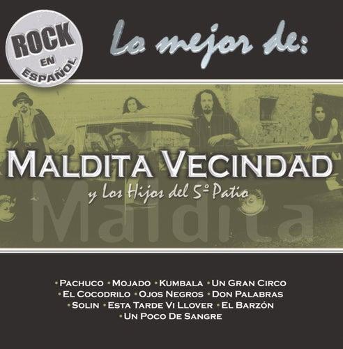 Rock En Espanol: Lo Mejor De Maldita Vecindad... by Maldita Vecindad