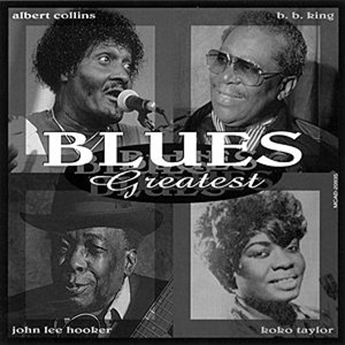 Blues Greatest by Various Artists