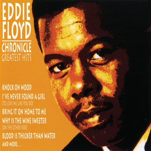 Chronicle: Greatest Hits by Eddie Floyd