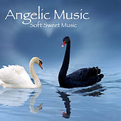 Angelic Music: Soft Sweet Music, Meditation and Relaxing Music With Sounds of Nature, Inner Peace, Autogenic Training by Angelic Music Academy