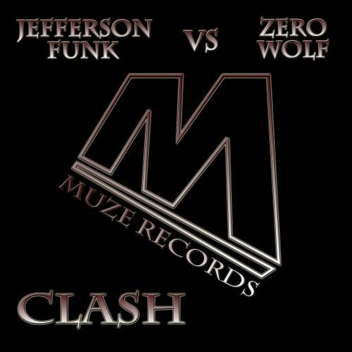 Clash (Jefferson Funk vs. ZeroWolf) by Jefferson Funk
