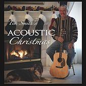 Tim Smith's Acoustic Christmas by Tim Smith