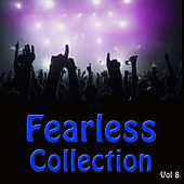 Fearless Collection Vol 8 by Various Artists