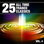 25 All Time Trance Classics, Vol. 4 by Various Artists