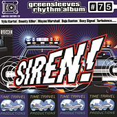 Siren! (Greensleeves Rhythm Album #75) by Various Artists