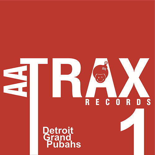 Acid Dreams by Detroit Grand Pubahs