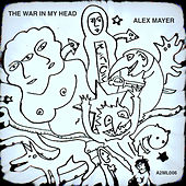 The War In My Head by Alex Mayer