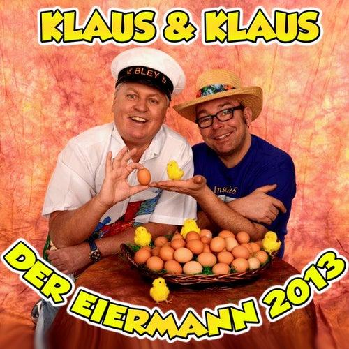 Der Eiermann 2013 by Klaus & Klaus