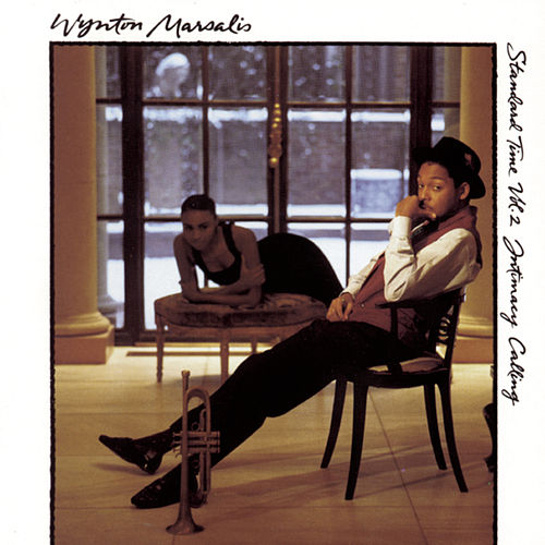 Standard Time Vol. 2: Intimacy Calling by Wynton Marsalis
