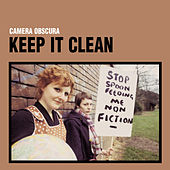 Keep It Clean by Camera Obscura