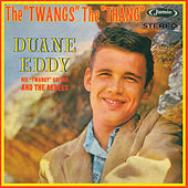 The Twang's the Thang by Duane Eddy