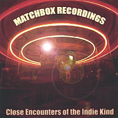 Close Encounters of the Indie Kind by Various Artists