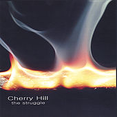 The Struggle by Cherry Hill