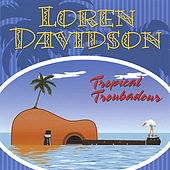 Tropical Troubadour by Loren Davidson