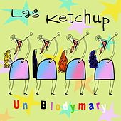 Un Blodymary by Las Ketchup