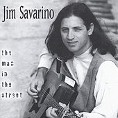 The Man in the Street by Jim Savarino