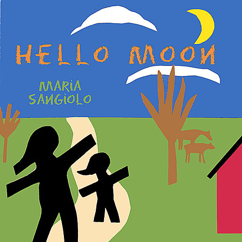 Hello Moon by Maria Sangiolo