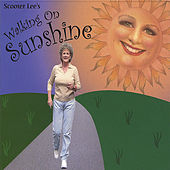Walking On Sunshine by Scooter Lee