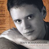 Keys to the Soul by Matt Schanandore