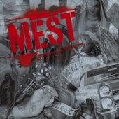Mest by M.E.S.T.