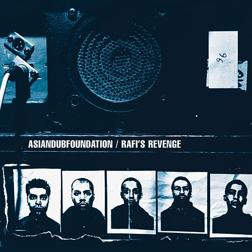 Rafi's Revenge by Asian Dub Foundation