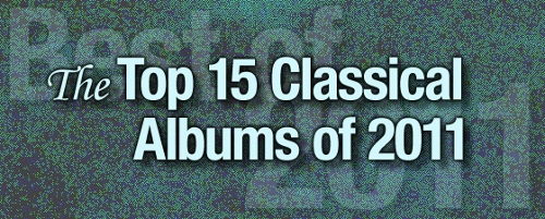 The Top 25 Classical Albums of 2011