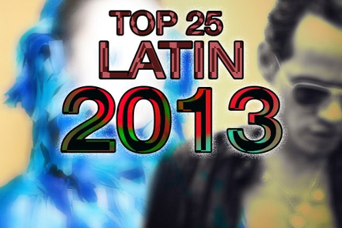Top 25 Latin Albums of 2013