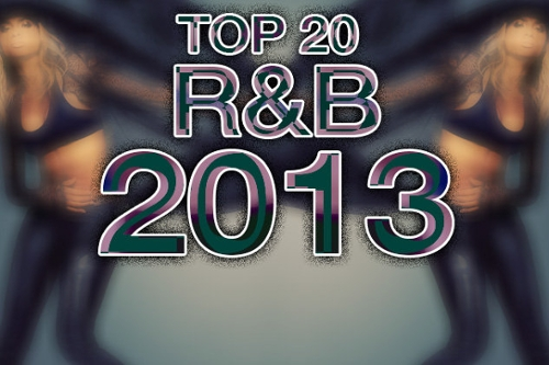 Top 20 R&B Albums of 2013