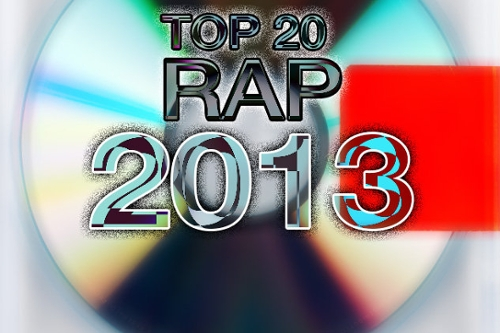 Top 20 Rap Albums of 2013