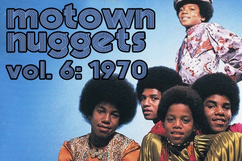 Motown Nuggets, Vol. 6: 1970