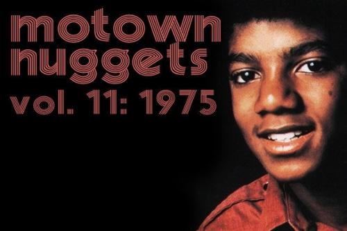 Motown Nuggets, Vol. 11: 1975