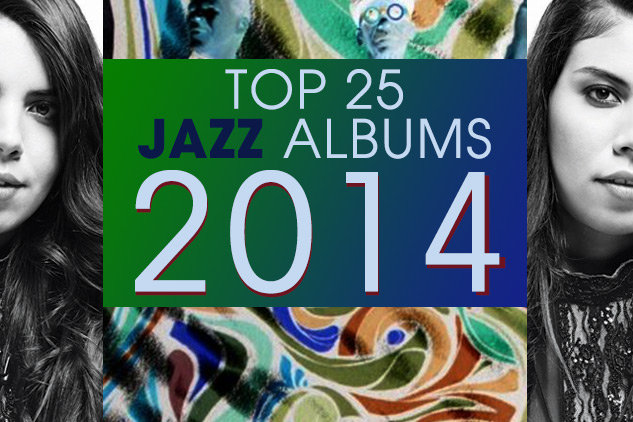 Top 25 Jazz Albums of 2014