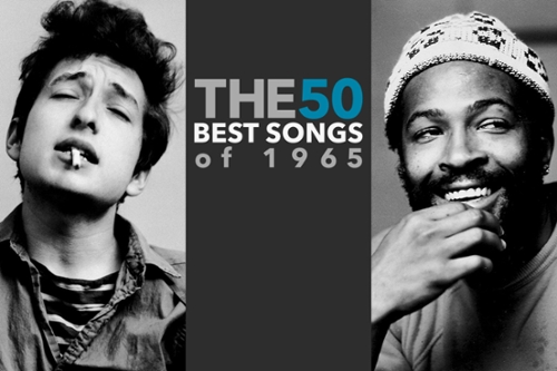 The 50 Best Songs of 1965