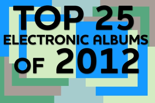 Top 25 Electronic Albums