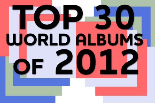 Top 30 World Albums of 2012