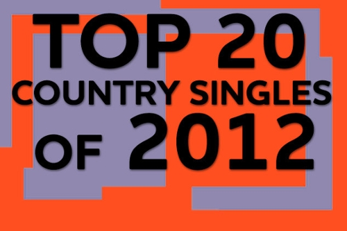 Top 20 Country Singles of 2012