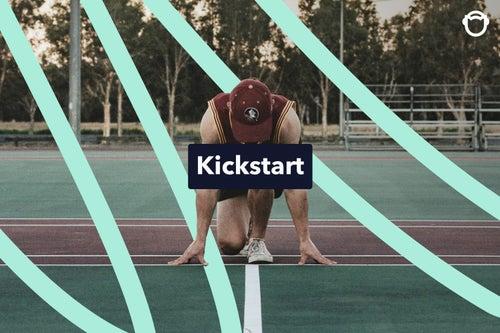 Kickstart!