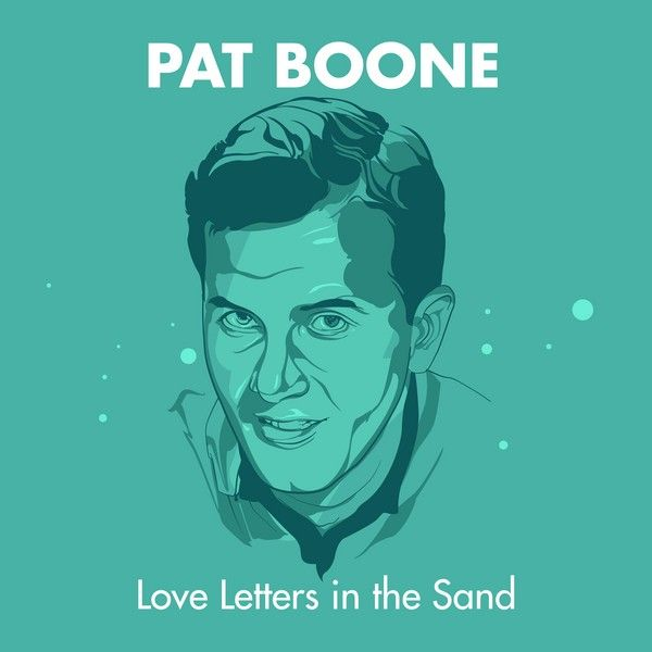love letters in the sand pat boone letters in the sand by pat boone napster 33233