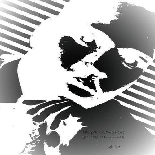 Piano piano chords instrumental : The You I Always See (Piano Chords Instrumental) (Single) by ...